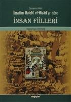 Osmanlı Alimi İbrahim Halebi el-Mizari'ye Göre İnsan Fiilleri