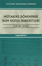 Mütareke Döneminde Rum Nüfus Hareketleri 1918 - 1922