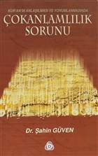 Kur'an'ın Anlaşılması ve Yorumlanmasında Çokanlamlılık Sorunu