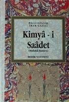 Kimya-i Saadet ( Cilt 1 - 2 )