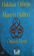 Hakikat Ehlinin Manevi Halleri
