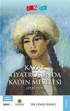 Kazak Tiyatrosunda Kadın Meselesi