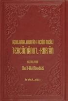 Açıklamalı Kur'an-ı Kerim Meali Tercümanu'l-Kur'an