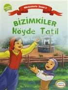 Bizimkiler Köyde Tatil