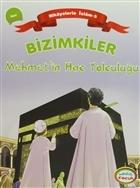 Bizimkiler Mehmet'in Hac Yolculuğu