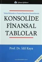 Türkiye Muhasebe ve Finansal Raporlama Standartlarında Konsolide Finansal Tablolar