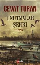 Unutmalar Şehri - 1980