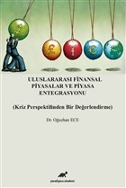Uluslararası Finansal Piyasalar ve Piyasa Entegrasyonu