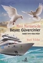 Mavi Marmara'da Beyaz Güvercinler