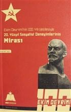 Ekim Devrimi'nin 100. Yılı Vesilesiyle 20. Yüzyıl Sosyalist Deneyimlerinin Mirası