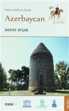Evliya Çelebinin İzinde Azerbaycan