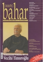 Berfin Bahar Aylık Kültür, Sanat ve Edebiyat Dergisi Sayı : 104