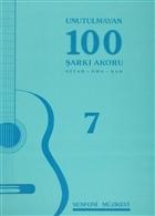 Unutulmayan 100 Şarkı Akoru - 7