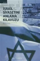 İsrail Siyasetini Anlama Kılavuzu