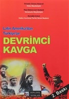 Latin Amerika'dan Türkiye'ye Devrimci Kavga