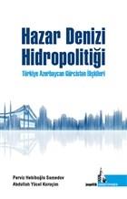 Hazar Denizi Hidropolitiği