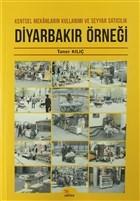 Diyarbakır Örneği: Kentsel Mekanların Kullanımı ve Seyyar Satıcılık