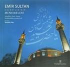 Emir Sultan Hazretlerinin Menkıbeleri