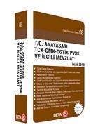 T.C. Anayasası TCK - CMK - CGTİK - PVSK ve İlgili Mevzuat