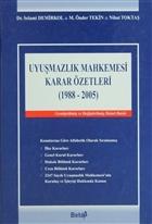 Uyuşmazlık Mahkemesi Karar Özetleri (1988-2005)