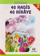 Çocuklara 40 Hadis 40 Hikaye - 2