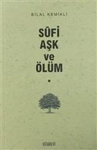 Sufi Aşk ve Ölüm