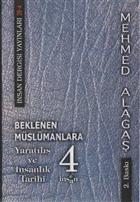 Beklenen Müslümanlara Yaratılış ve İnsanlık 4