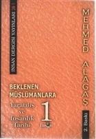Beklenen Müslümanlara Yaratılış ve İnsanlık Tarihi 1