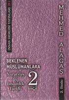 Beklenen Müslümanlara Yaratılış ve İnsanlık Tarihi 2