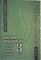 Beklenen Müslümanlara Yaratılış ve İnsanlık Tarihi 3