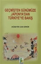 Geçmişten Günümüze Japonya'dan Türkiye'ye Bakış