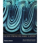 Glass from Islamic Lands: The Al-Sabah Collection at the Kuwait National Museum