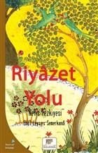 Riyazet Yolu