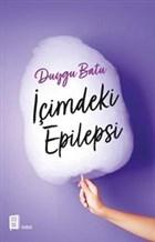 İçimdeki Epilepsi