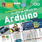 Kodlama Serüveni: Scratch ve mBlock ile Arduino