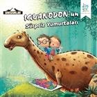Dinozorlar: Iguanodon'un Sürpriz Yumurtaları