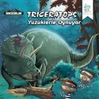 Dinozorlar : Triceratops Yüzüklerle Oynuyor