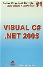 Zirvedeki Beyinler 31 / Visual C# .Net 2005