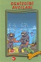 Denizdibi Avcıları