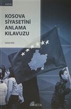 Kosova Siyasetini Anlama Kılavuzu