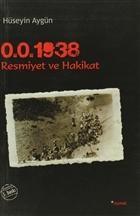 0.0.1938 Resmiyet ve Hakikat