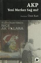AKP Yeni Merkez Sağ mı?
