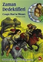 Zaman Dedektifleri 3. Kitap Cengiz Han'ın Mezarı