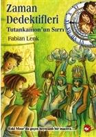 Zaman Dedektifleri 5. Kitap - Tutankamon'un Sırrı