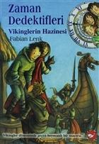 Zaman Dedektifleri 7. Kitap - Vikinglerin Hazinesi