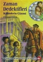 Zaman Dedektifleri 8. Kitap - Kahinlerin Gizemi
