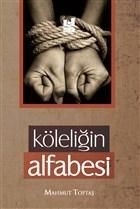 Köleliğin Alfabesi