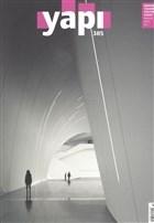 Yapı Dergisi Sayı : 385 / Mimarlık Tasarım Kültür Sanat Aralık 2013
