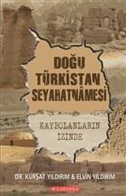 Doğu Türkistan Seyahatnamesi