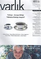 Varlık Aylık Edebiyat ve Kültür Dergisi Sayı: 1179 - Aralık 2005